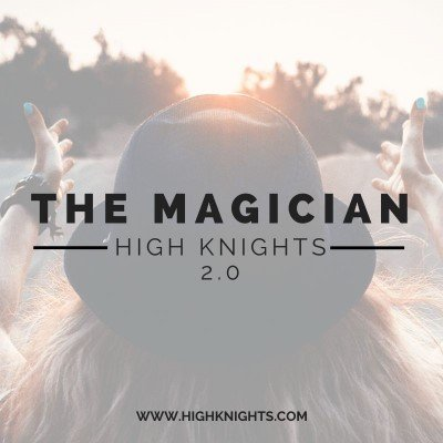 The magician High Knights Music Title
